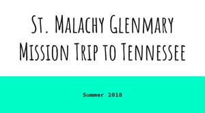 Glenmary Tennessee Mission Trip slideshow