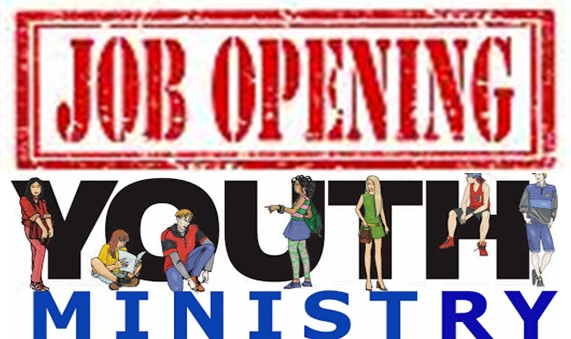 Youth Minister job opening beginning the fall of 2020