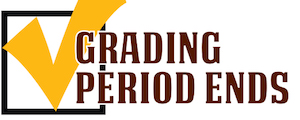 End of 3rd Quarter Grading Period